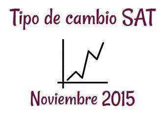 Evolucion tipo de cambio sat noviembre 2015 foro