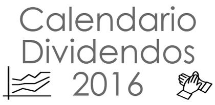 Calendario dividendos 2016 foro