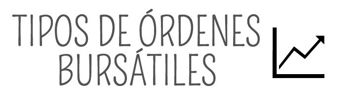 Tipos ordenes bursatiles