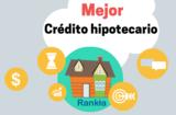 Mejor crédito hipotecario