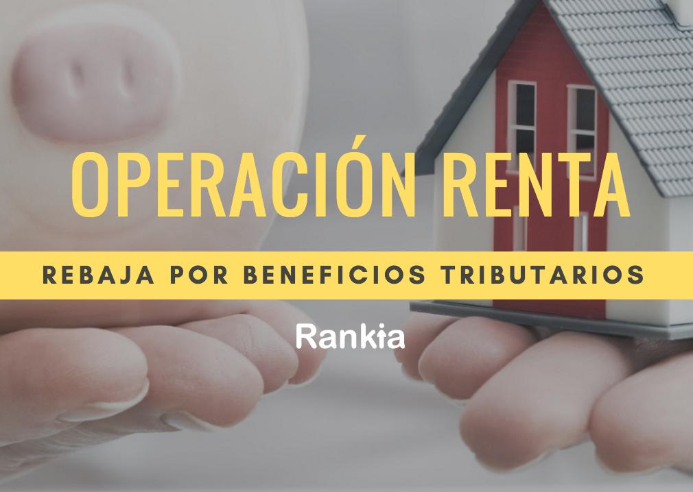 Operacion renta 2017 como obtener rebaja por beneficios tributarios