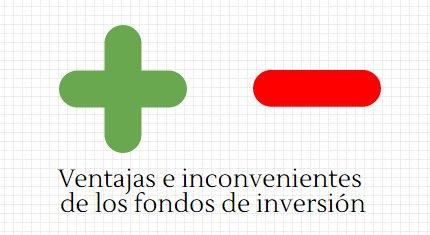 Ventajas inconvenientes fondos de inversi%c3%b3n