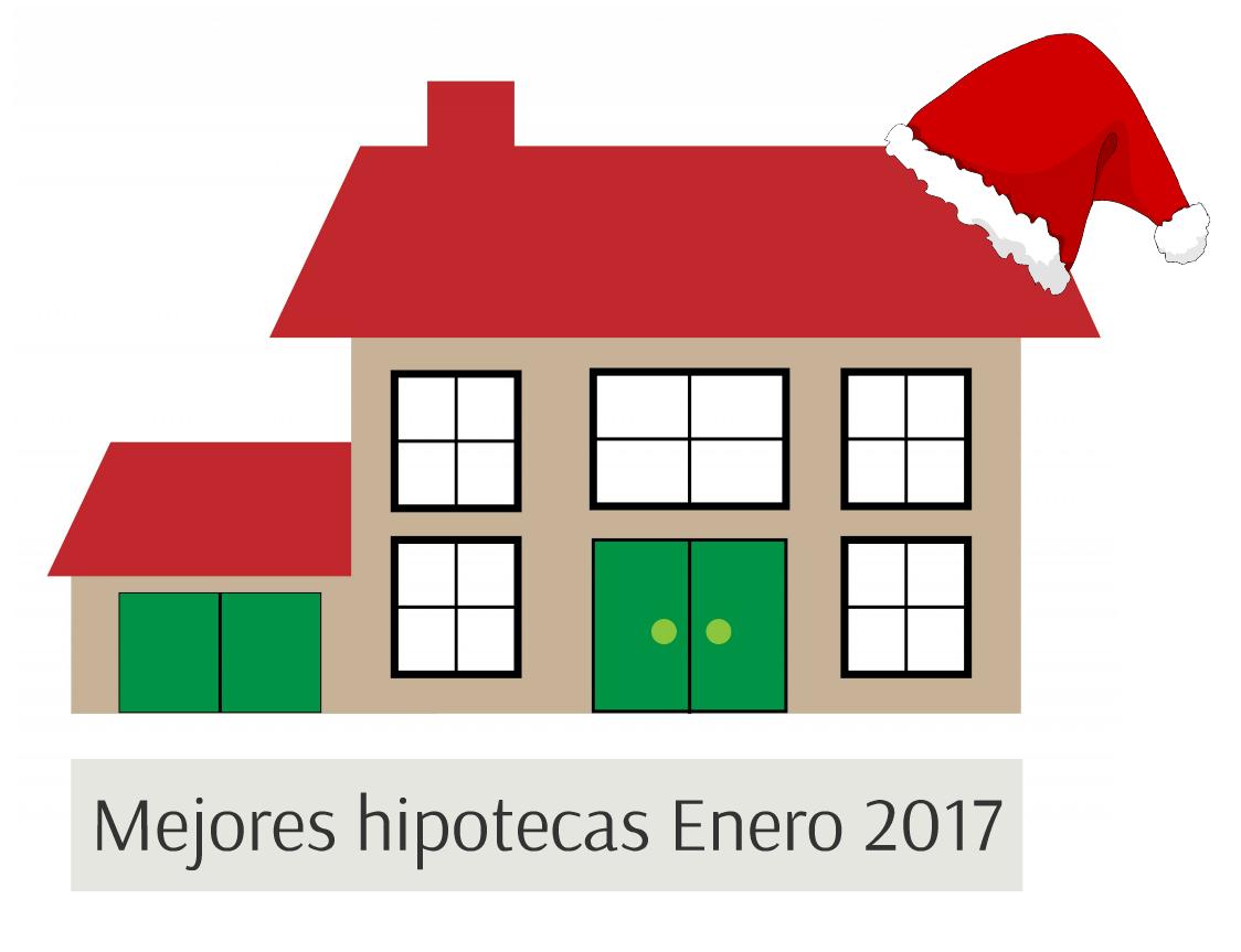 Mejores hipotecas enero 2017