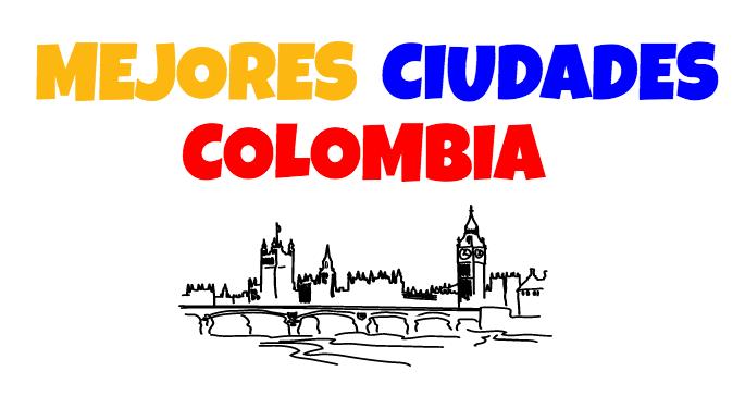 Mejores ciudades colombia