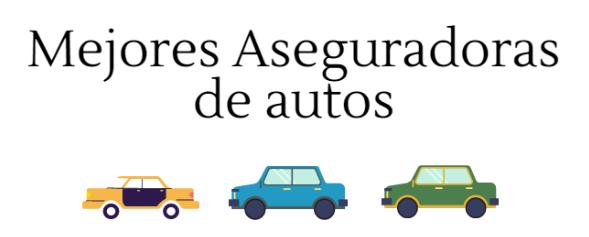 Mejores aseguradoras auto colombia