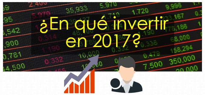 Invertir en 2017