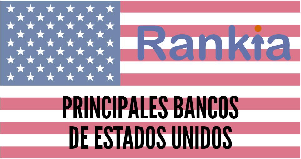 Cuales Son Los Principales Bancos De Estados Unidos Rankia