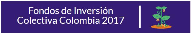 Fondos de inversi%c3%b3n colectiva 2017