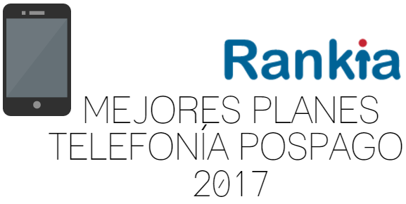 Mejores planes telefonia pospago 2017