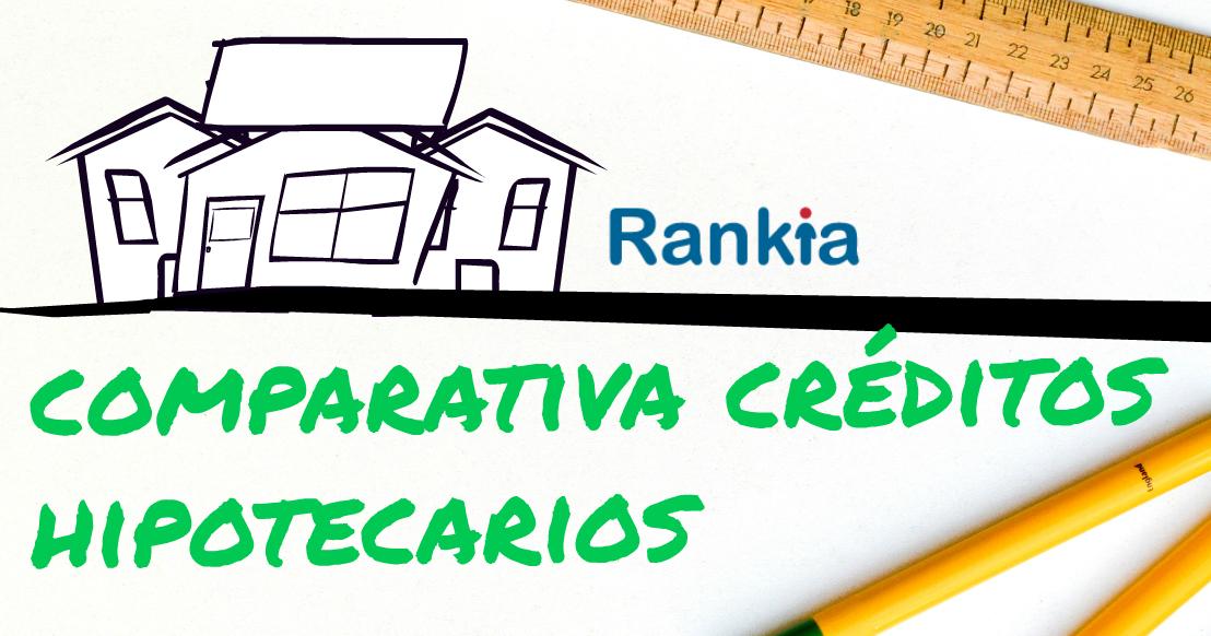 Comparativa creditos hipotecarios bancoestado banco falabella bci banco chile