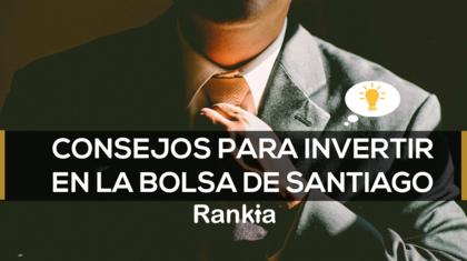 Consejos para invertir bolsa de santiago foro