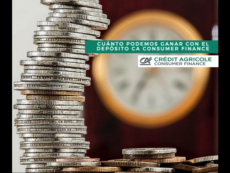 Cuánto podemos ganar con el depósito ca consumer finance