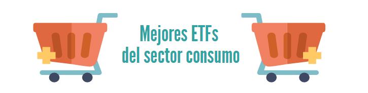 Mejores ETFs sector consumo