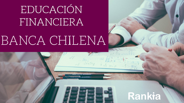 Educación Financiera de la Banca Chilena