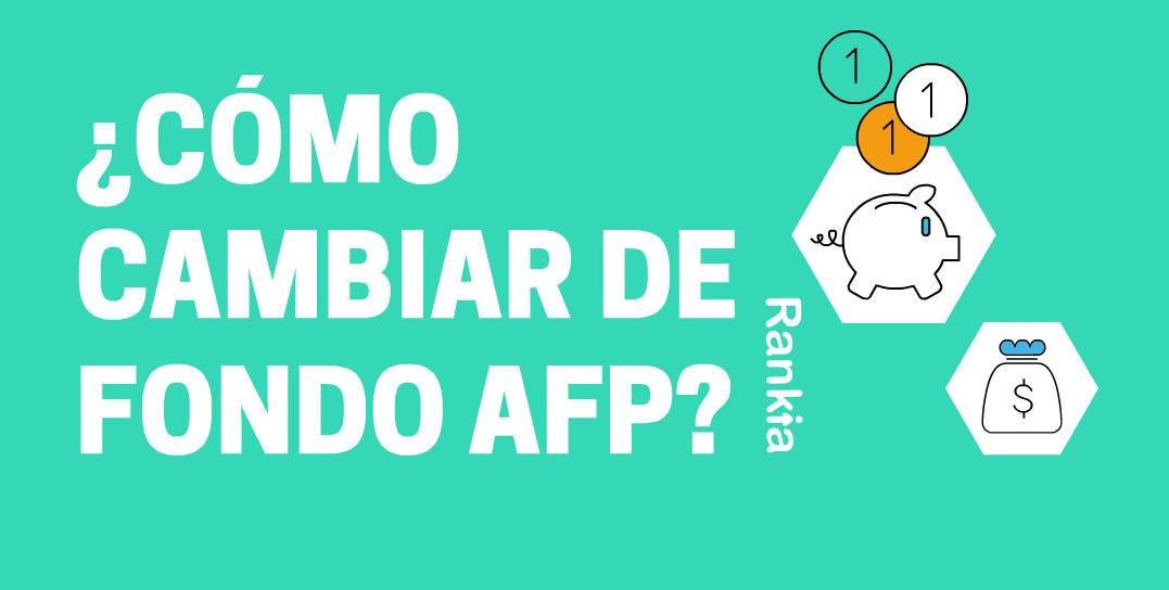 ¿Cómo cambiar de fondo AFP?
