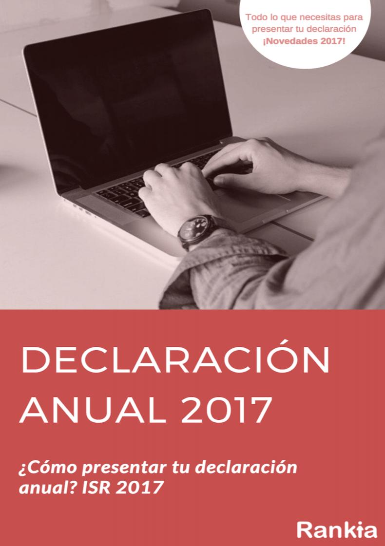 Cómo presentar la declaración anual