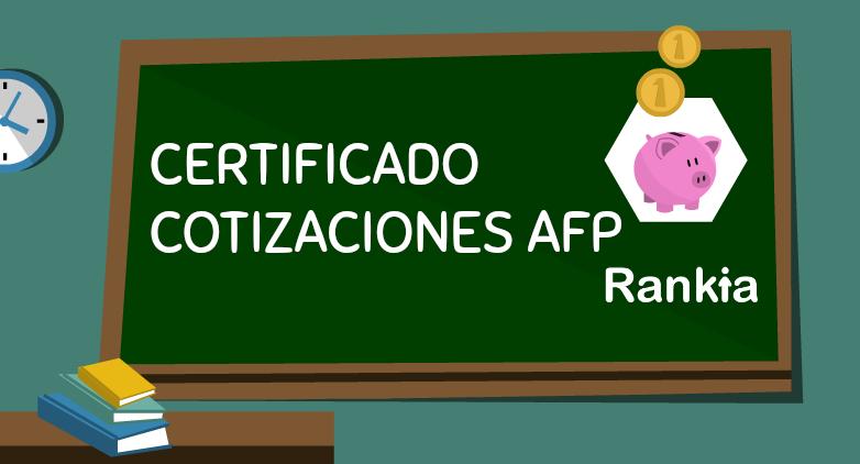 ¿Qué es el certificado de cotizaciones de una AFP?