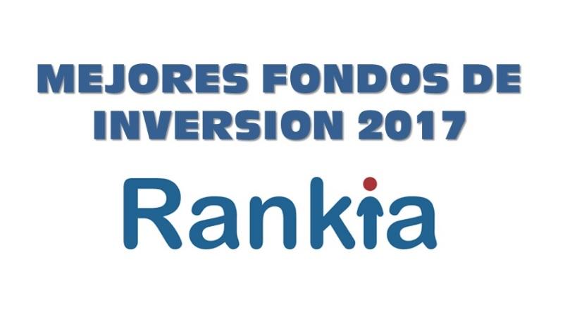 MEJORES FONDOS DE INVERSION 2017, RANKIA