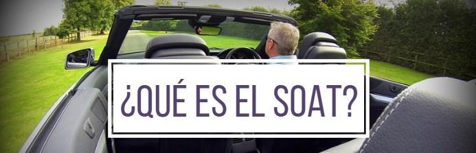 ¿Qué es el seguro SOAT?