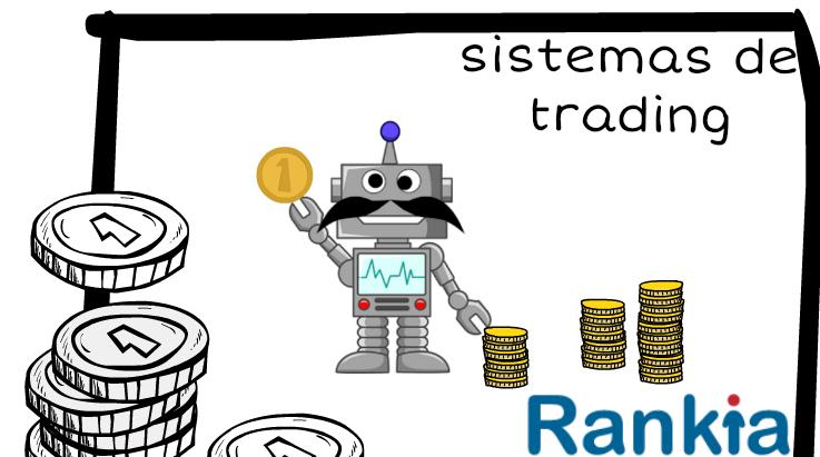 Sistemas de trading: Qué son y cuáles son sus funciones