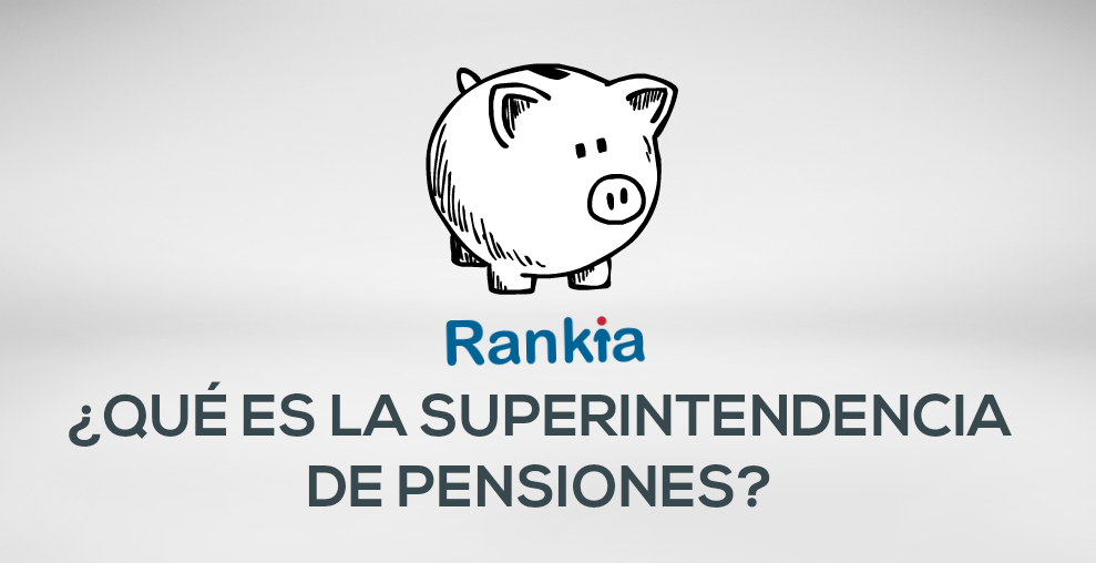 ¿Qué es la Superintendencia de Pensiones o AFP?