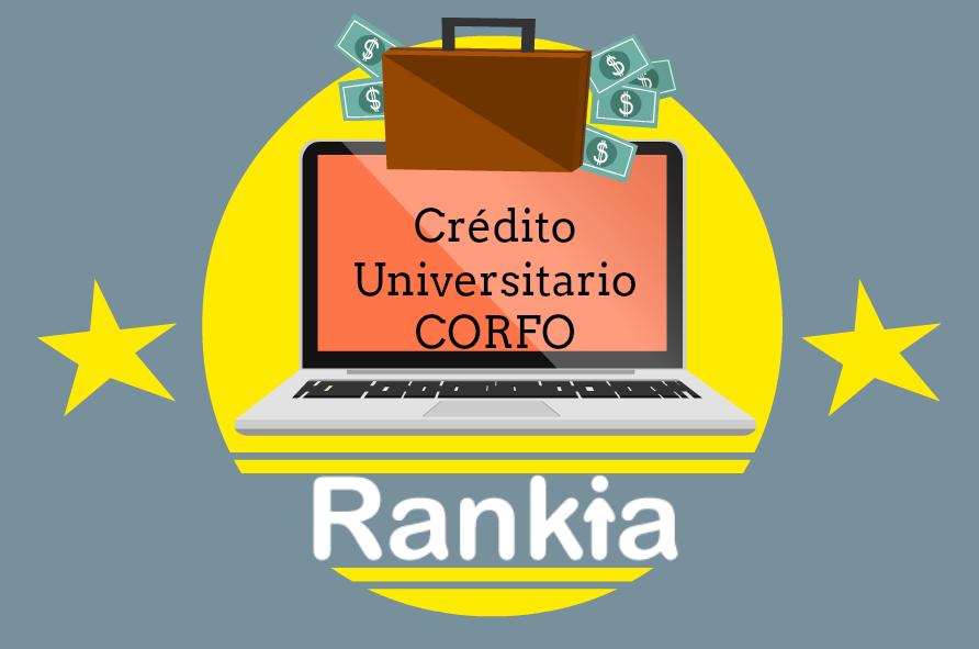 ¿En qué consiste el crédito universitario Corfo?