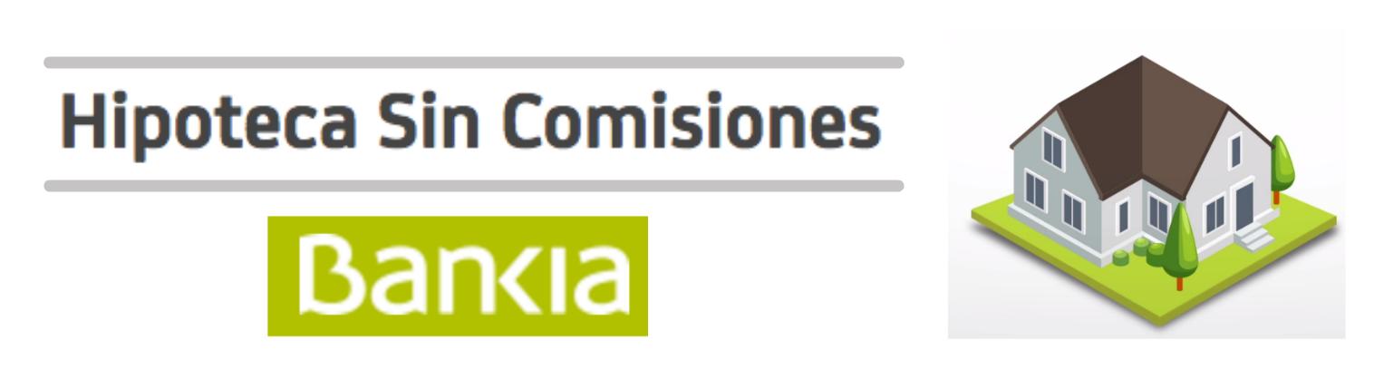 Hipoteca sin comisiones bankia desde 1 75 tin a tipo for Hipoteca suelo bankia