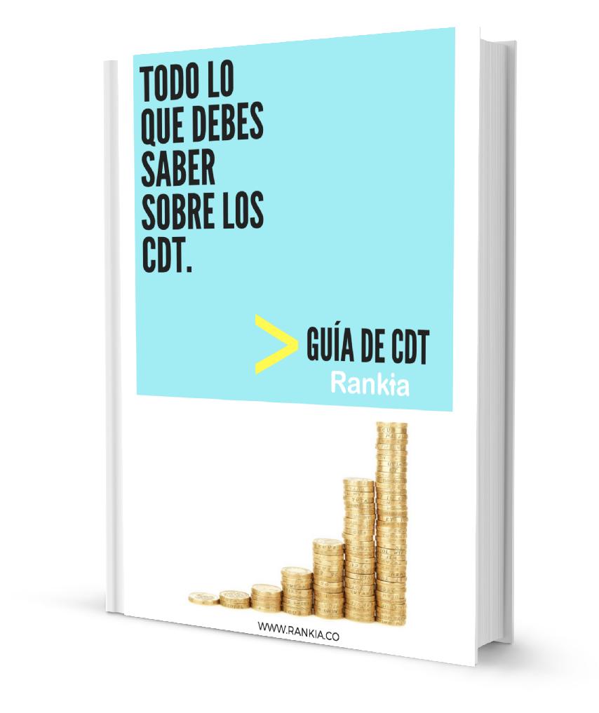 Guía CDT: Todo lo que debes saber sobre los CDT