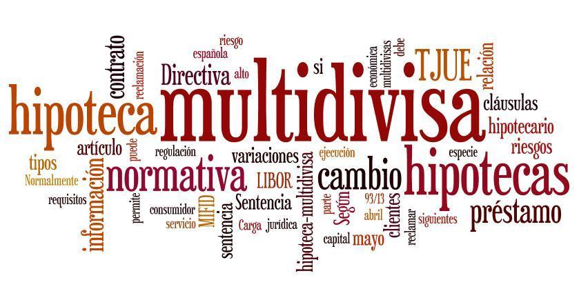 Hipotecas Multidivisa. Qué son y cómo reclamar su nulidad parcial