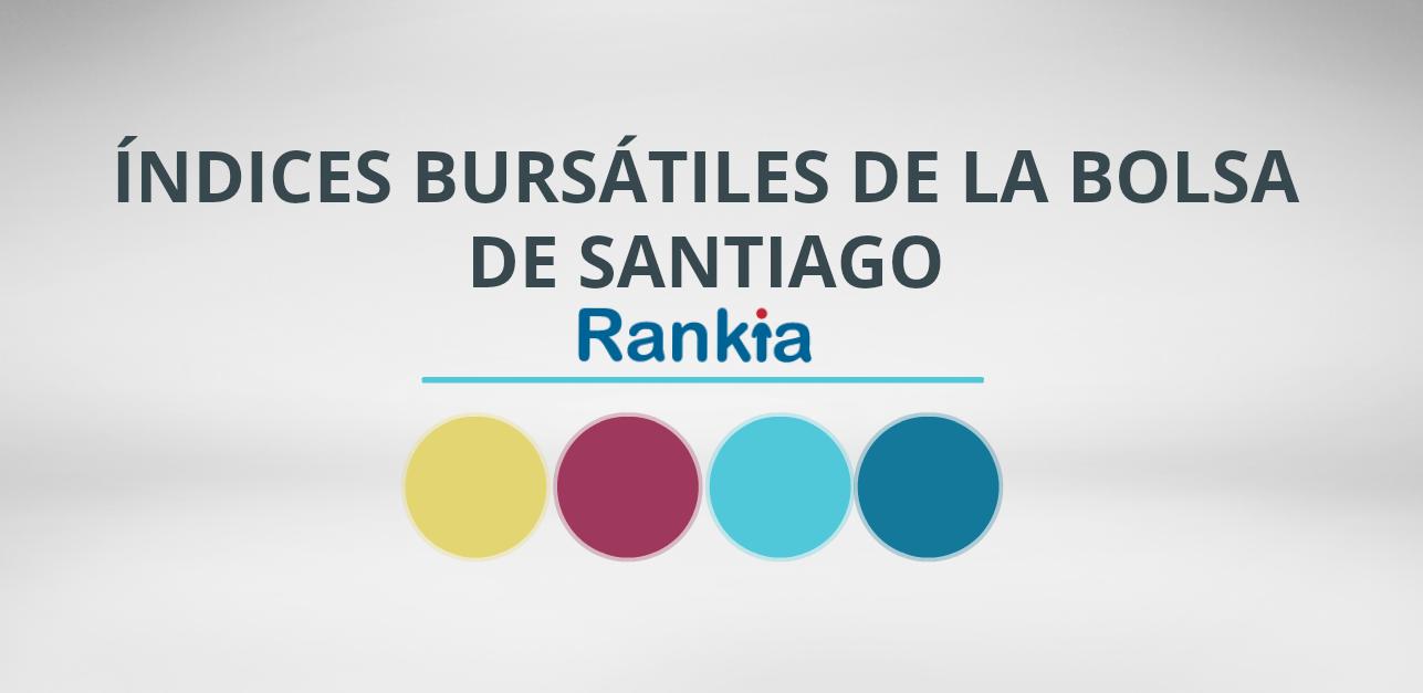 ¿Cuáles son los índices bursátiles de la Bolsa de Santiago?