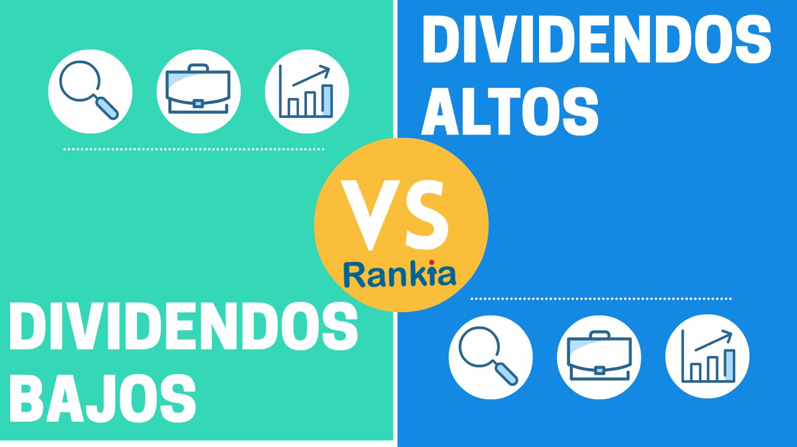 ¿Cuáles son las ventajas de pagar dividendos bajos o altos?
