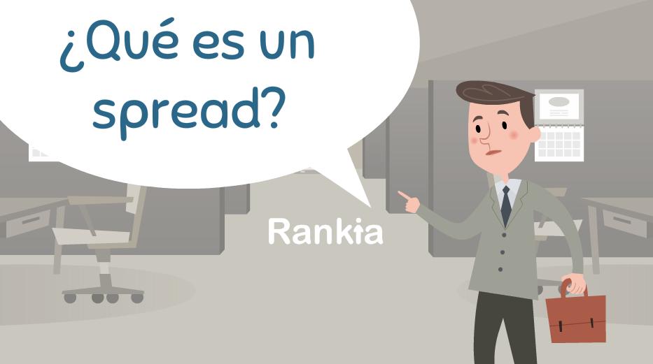 ¿Qué es un spread?