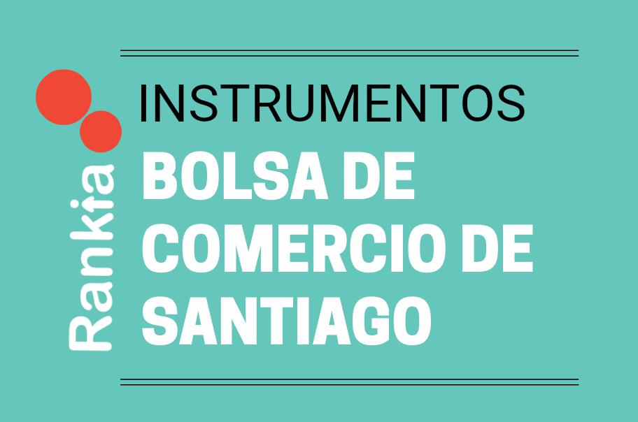Instrumentos que se transan en la Bolsa de Comercio de Santiago