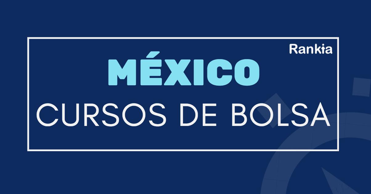 Cursos de bolsa en México