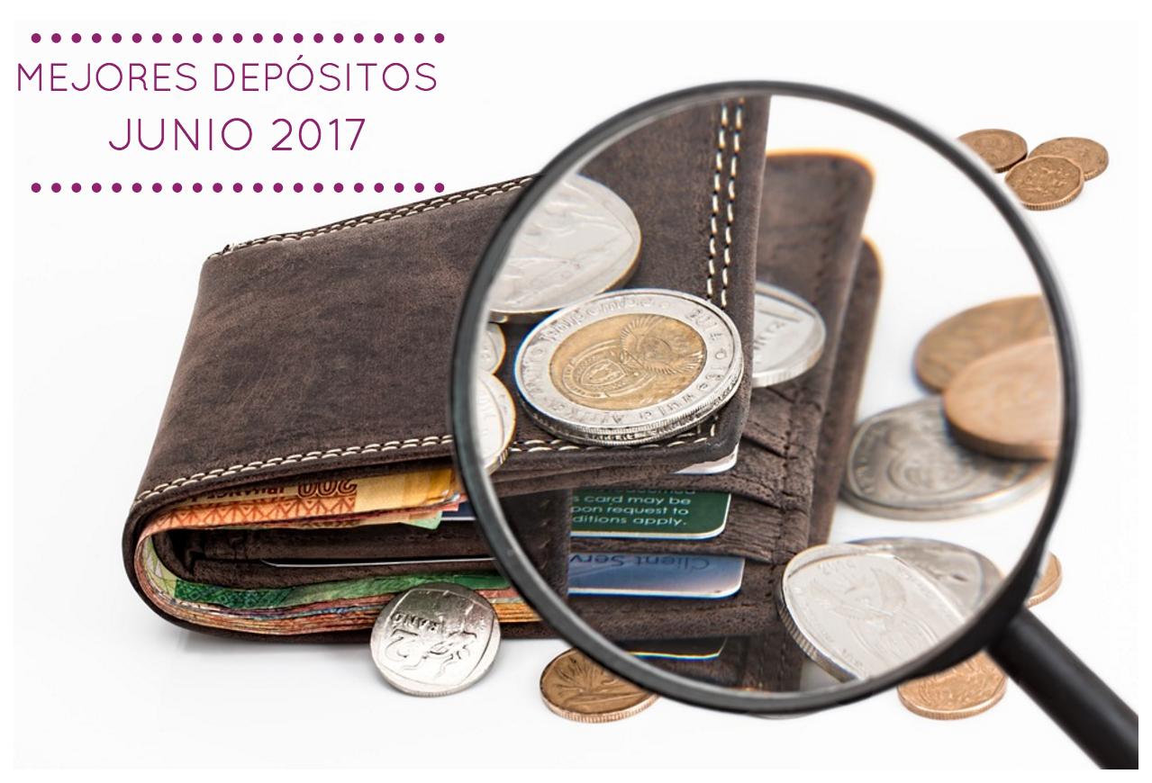 Mejores depositos junio 2017