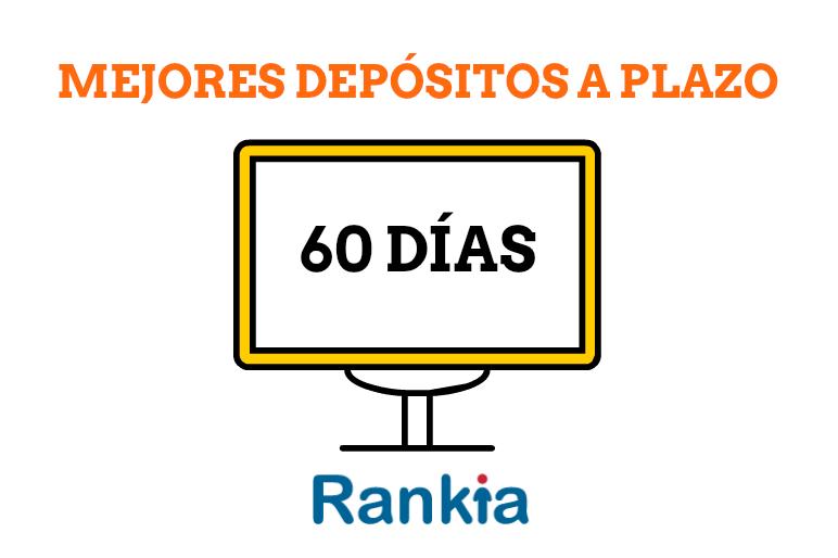 Mejores depósitos a plazo a 60 días