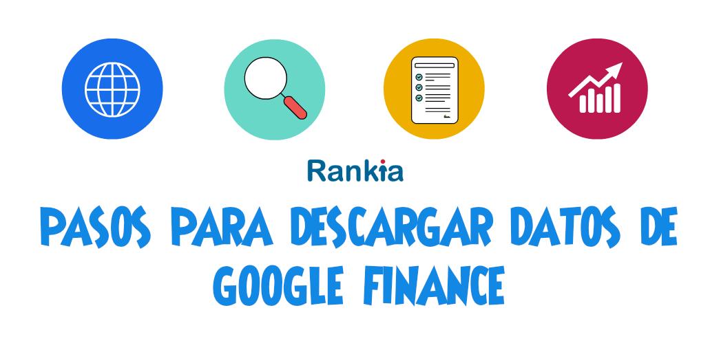 Pasos para descargar datos de bolsa desde Google Finance
