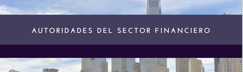 Autoridades del sector financiero
