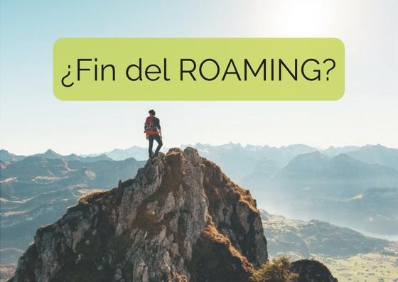 ¿Ha llegado realmente el fin del roaming?