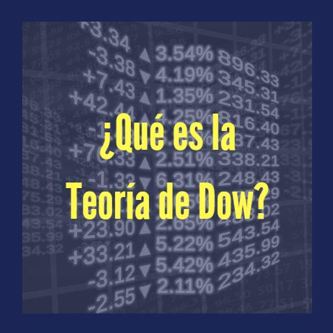 ¿Qué es la Teoría de Dow?