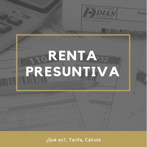 ¿Qué es la Renta Presuntiva?: Tarifa, Cálculo