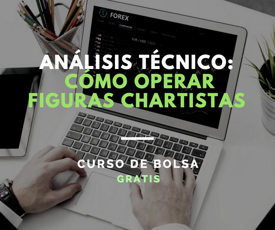 Mejores cursos de bolsa en Chile: Cómo operar figuras chartistas