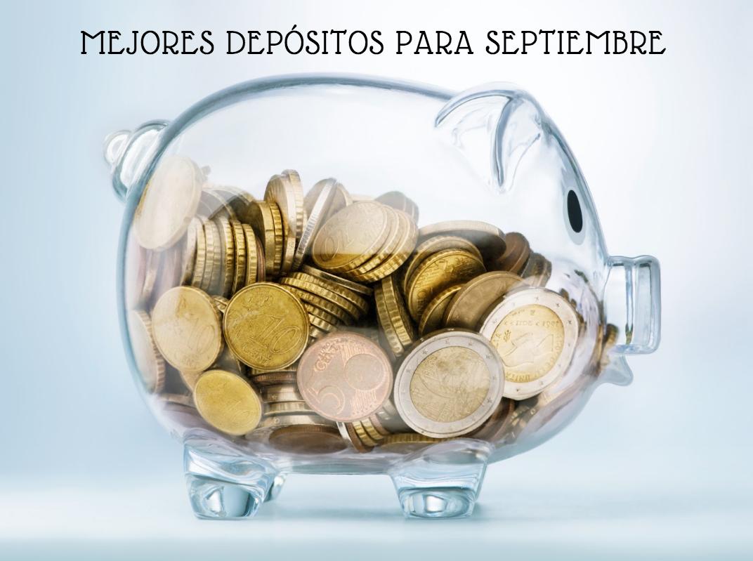 Mejores depósitos septiembre