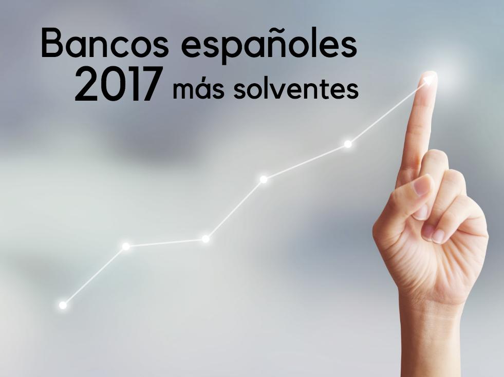 Bancos más solventes en españa 2017