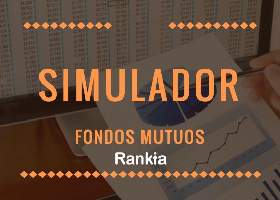 Simulador fondos mutuos: BancoEstado, Banco Falabella, Santander, BCI