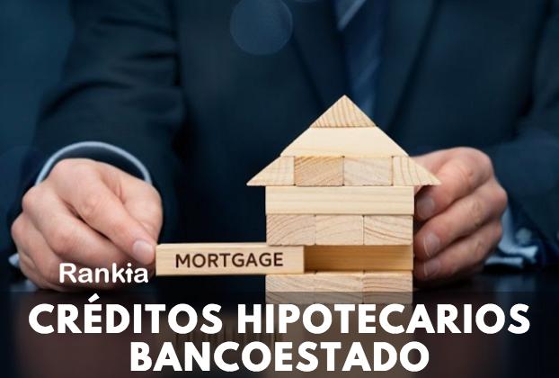 Crédito hipotecario BancoEstado: renta mínima, requisitos y pre aprobación