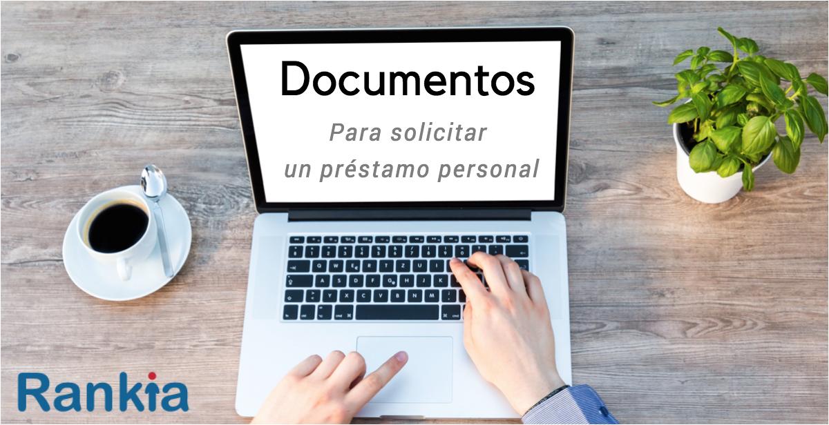 Documentos préstamo personal