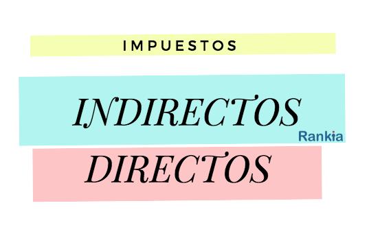 Impuestos de Chile: Indirectos, directos