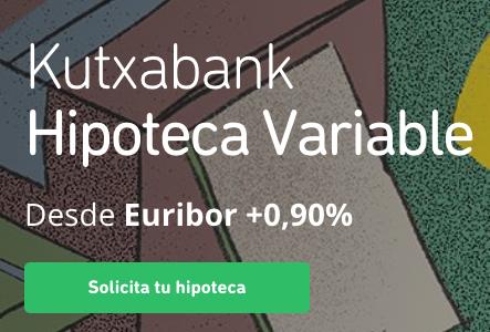 Hipoteca Variable Kutxabank