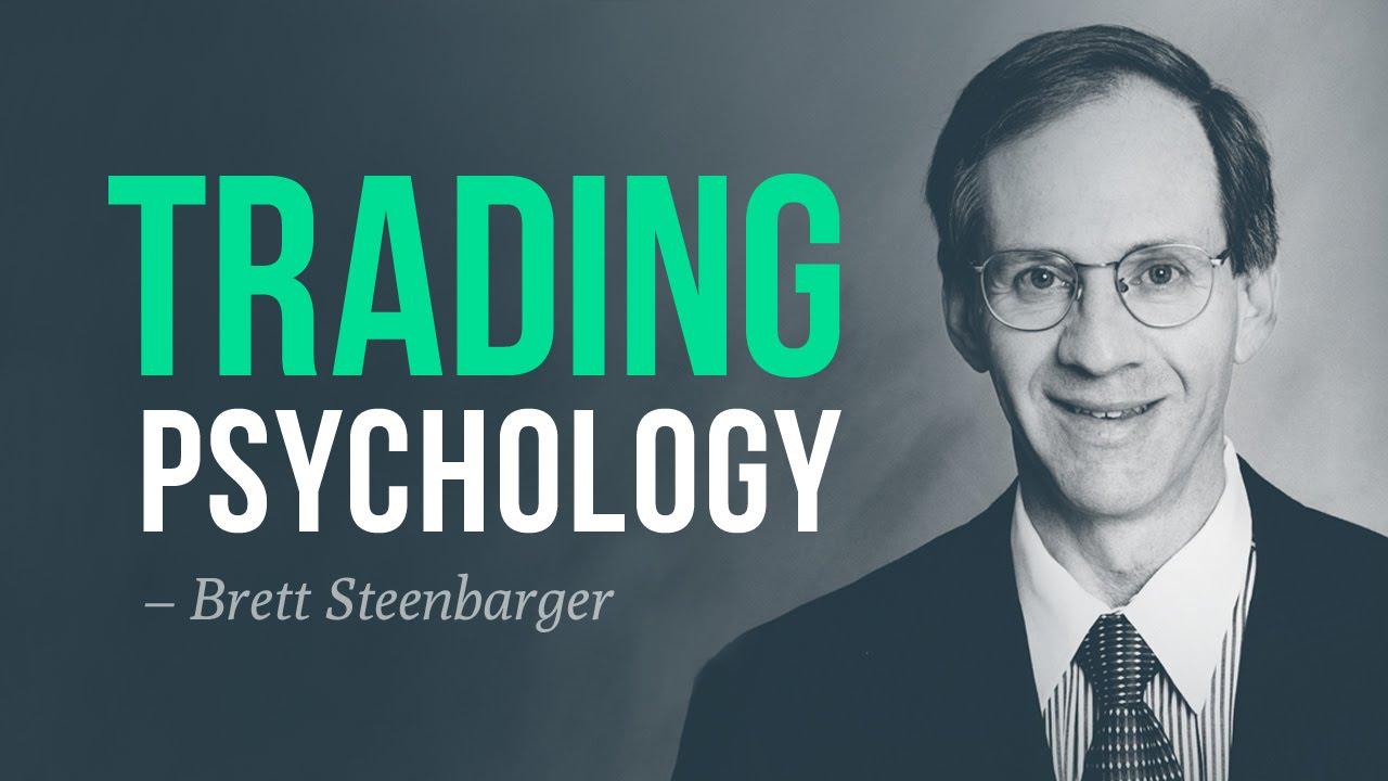 Brett Steenbarguer Trading Psicologia